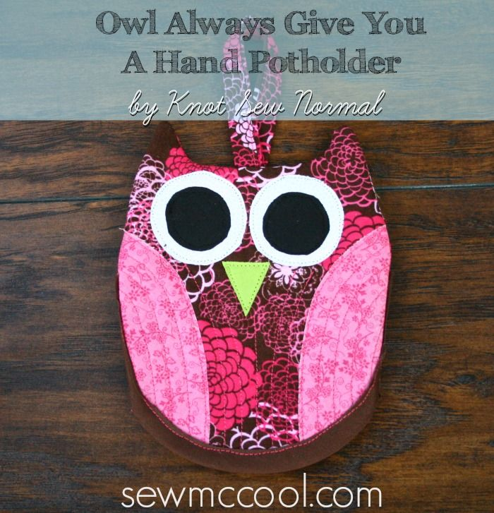 Owl Always Give You A Hand – Free Hot Pad and Potholder Tutorial ...