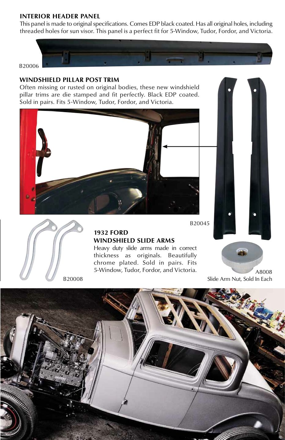 32 Ford 5 Window Coupe Interior Header Panel And Windshield Pillar Post Trim And Slide Arms By United Pacific 932 1440 Pillar And Post 32 Ford Windshield