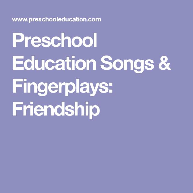Preschool Education Songs & Fingerplays: Friendship