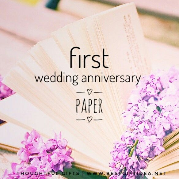 One Year Down Forever To Go If Your 1st Wedding Anniversary Is Just Around The Co Paper Gifts Anniversary 1st Wedding Anniversary First Wedding Anniversary