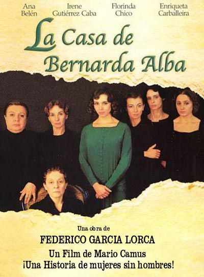 Picture Of The House Of Bernarda Alba Spanish Movies Federico Garcia Lorca Book Worth Reading