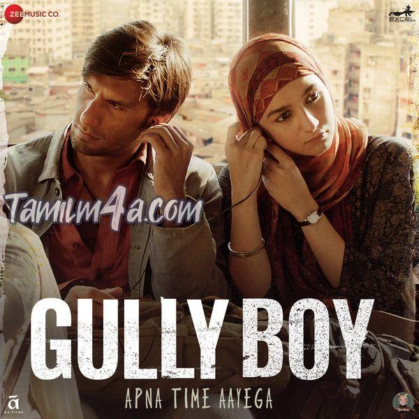 Gully Boy (2019) [M4A-256Kbps] Hindi ITunes M4A Original