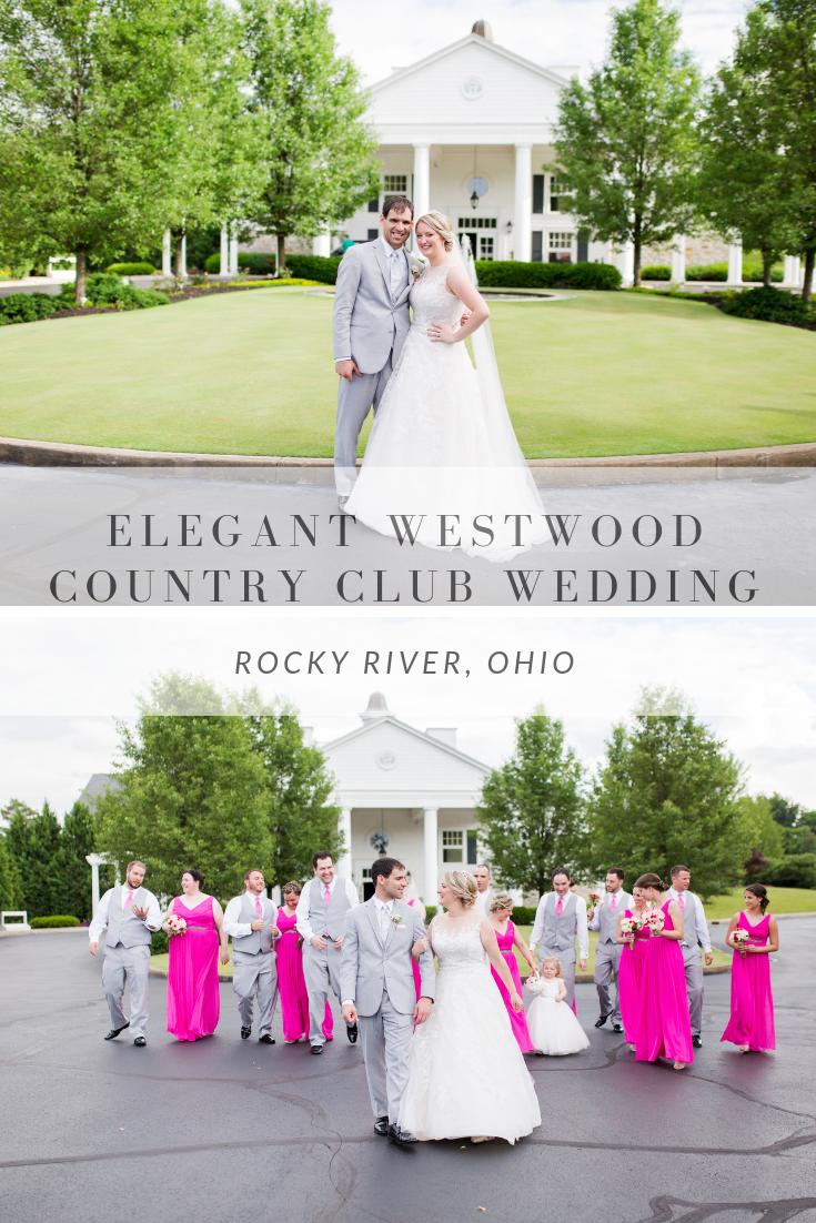 Elegant Westwood Country Club Wedding Rocky River Ohio Cleveland Wedding Venue Ohio Wedding Venues Country Club Wedding