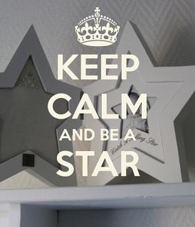 Blomkje en Wenje: Keep Calm and Be a Star...