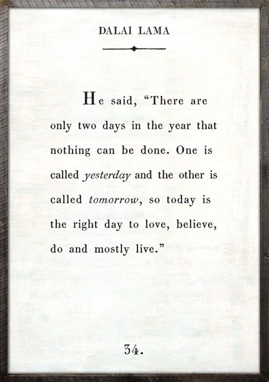 Today Is The Right Day | Quotable quotes, Positive quotes, Life quotes
