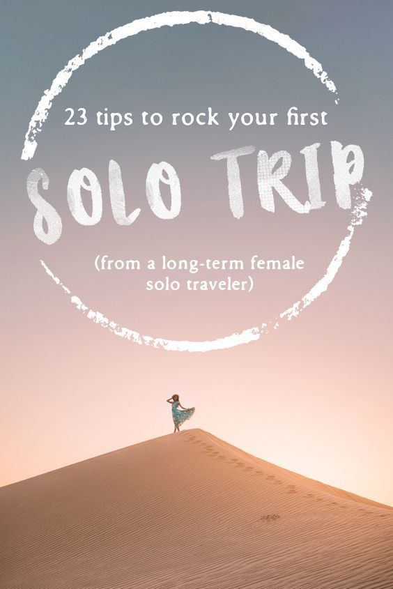 A few tips and tricks to make sure you enjoy your first solo trip! #solotrip