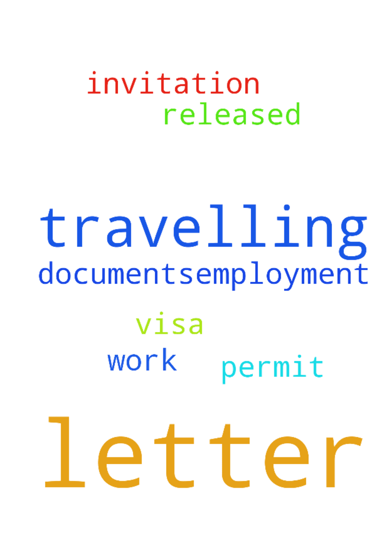I Need My Travelling  I Need My Travelling DocumentsEmployment