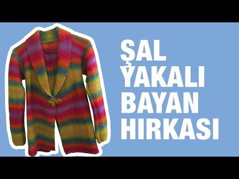 Share Tweet Pin Mail Sal Yaka Orgu Bayan Hirkalari Batik Ip Ile Sal Yaka Bayan Ceket Nasil Yapilir Bastan Sona Turkce Videolu Anlatimi Orgu Sal Orgu Modelleri