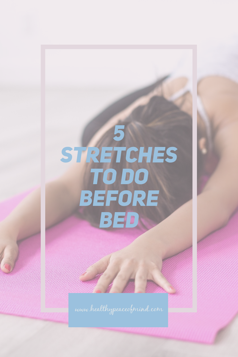 5 Stretches to Do Before Bed for Better Sleep Stretches