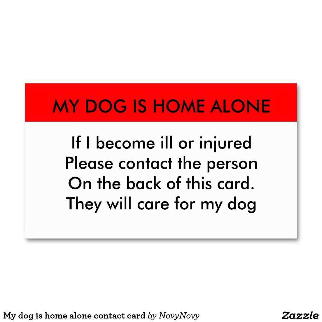 My Dog Is Home Alone Contact Card Zazzle Com Contact Card Pack Of Cards Cards