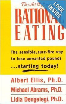 The Art Science Of Rational Eating Albert Ellis 9780942637601