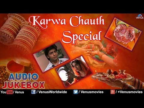 Karva Chauth Special Romantic Hindi Songs Songs Bollywood Songs Party Songs
