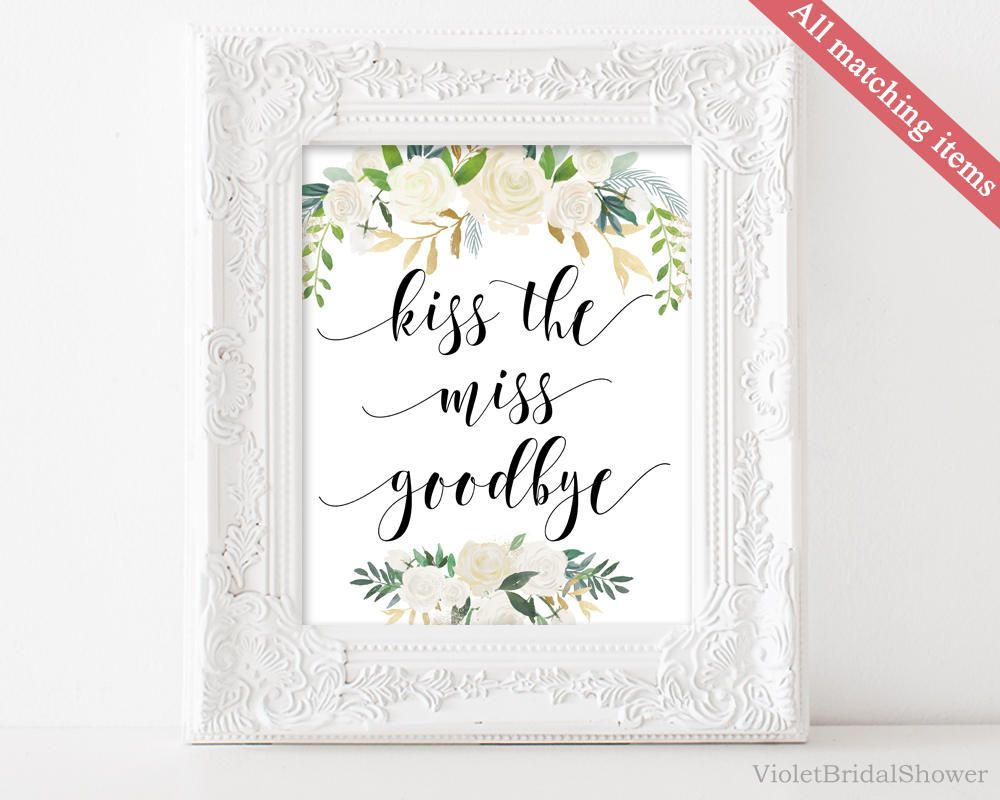 picture about Kiss the Miss Goodbye Printable identified as Kiss the Pass up Goodbye Indication, Printable Bridal Shower Indication