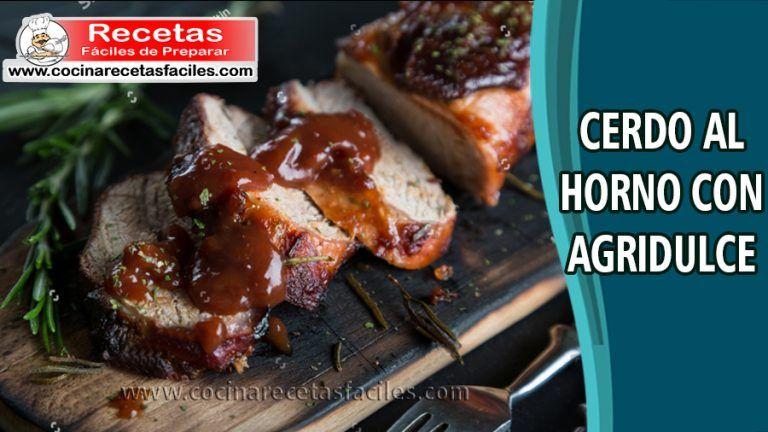 Cerdo Al Horno Agridulce Recetas De Carne De Cerdo En 2021 Cerdo Al Horno Carne De Cerdo Recetas Recetas Con Carne