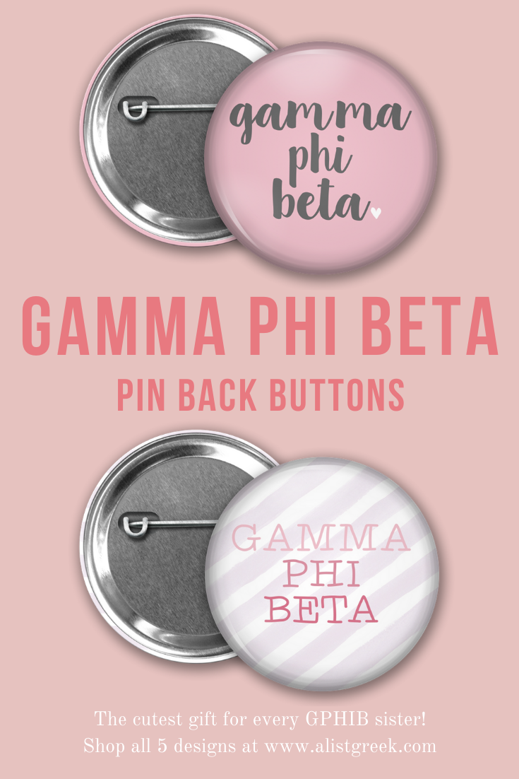 Gamma Phi Beta Button Set  AList Greek Designs The cutest gift for every Gamma Phi Beta This set of 5 adorable pin back buttons with all different GPhiB designs is only 1...