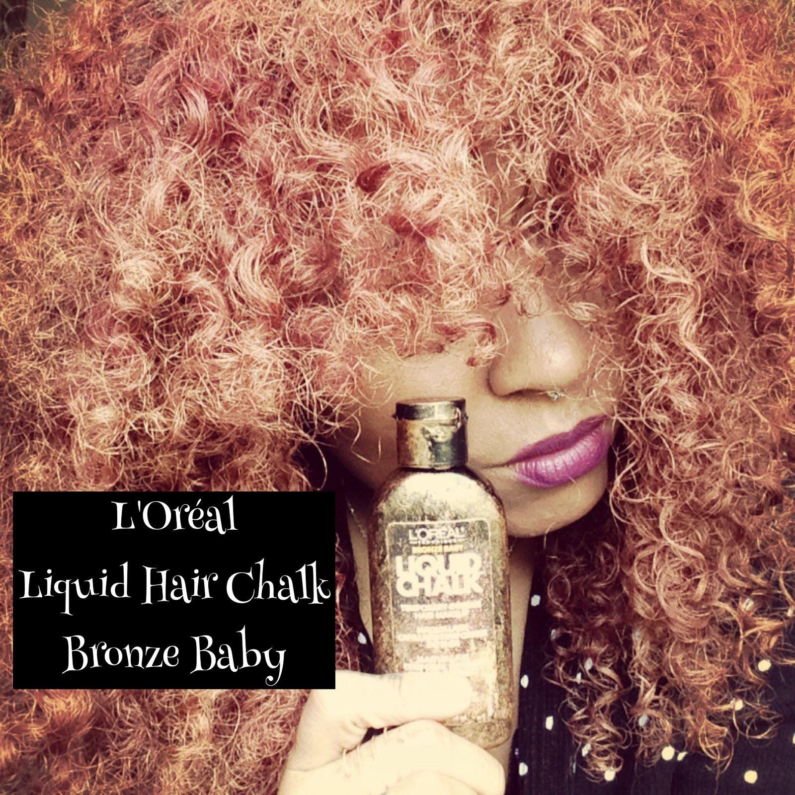 Natural Hair L Oreal Liquid Chalk Bronze Baby
