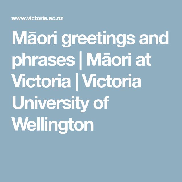 Mori greetings and phrases mori at victoria victoria mori greetings and phrases mori at victoria victoria university of wellington m4hsunfo