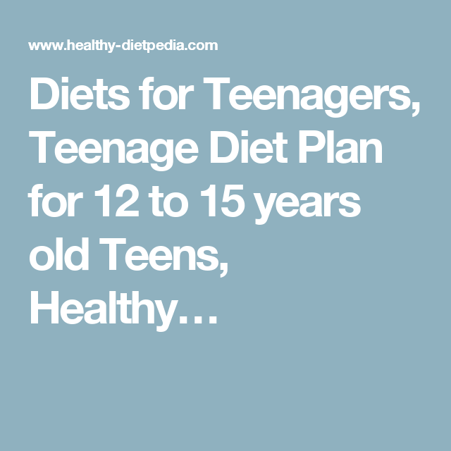 Weight Loss Tips For Teens: Diets For Teenagers, Teenage Diet Plan For 12 To 15 Years