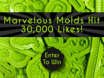 30k Facebook Fan #Giveaway! Super secret prize + 3 molds of your choice. 9/12 - 9/16/14 Value: $330