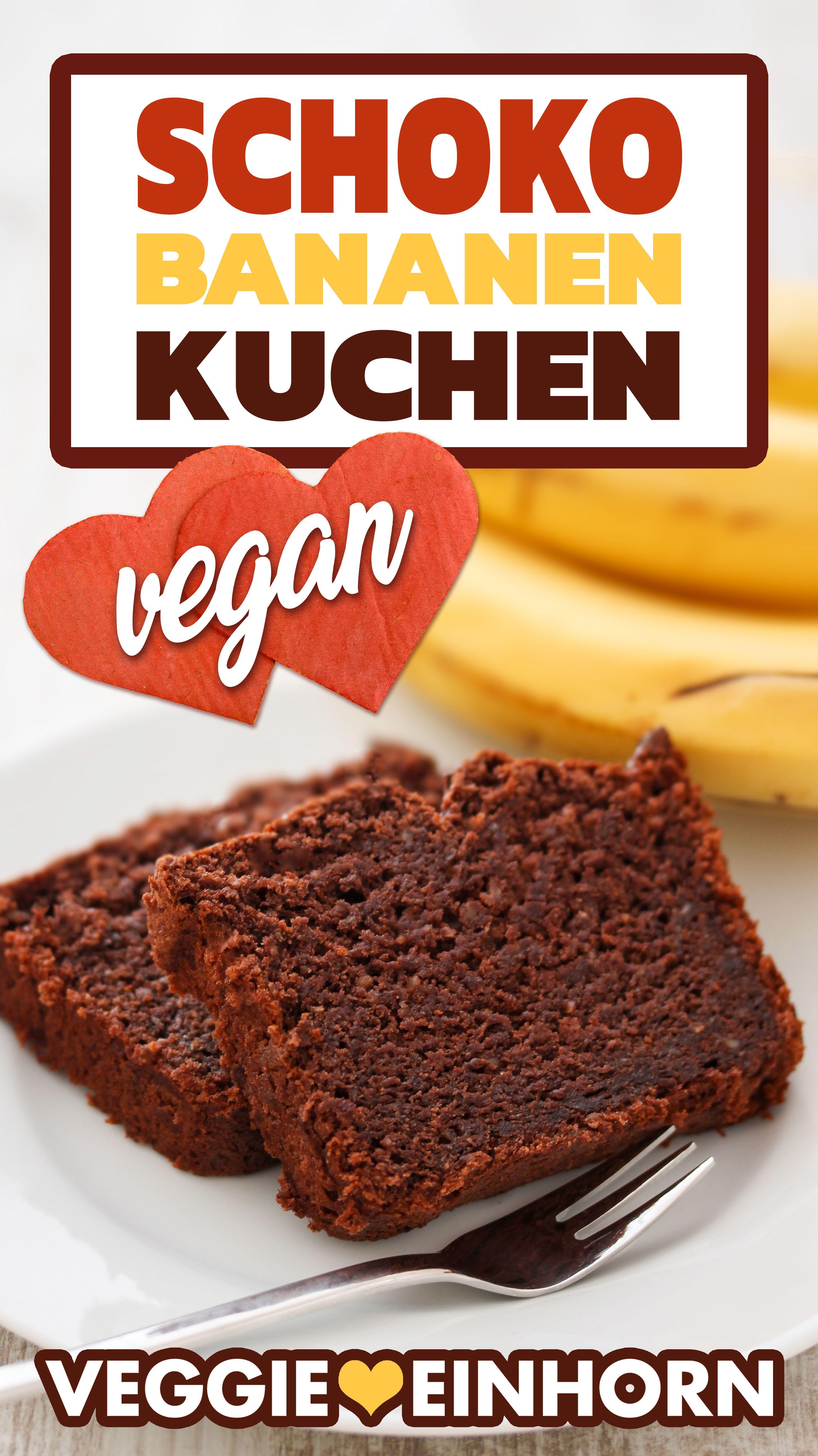 Veganer Schoko Bananen Kuchen Rezept In 2020 Schoko Bananen Kuchen Vegan Schoko Bananen Kuchen Bananen Kuchen