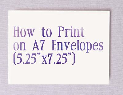 How To Print on A7 Envelopes- Perfect for wedding invitations! Pin - sample a7 envelope template