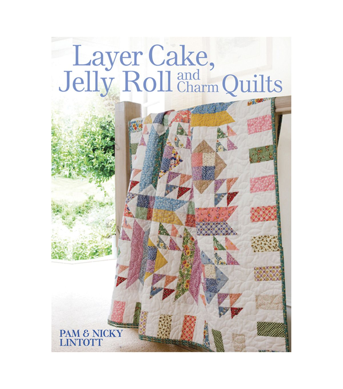 David & Charles Books - Layer Cake, Jelly Roll And Charm Quilts ... : discounted quilts - Adamdwight.com