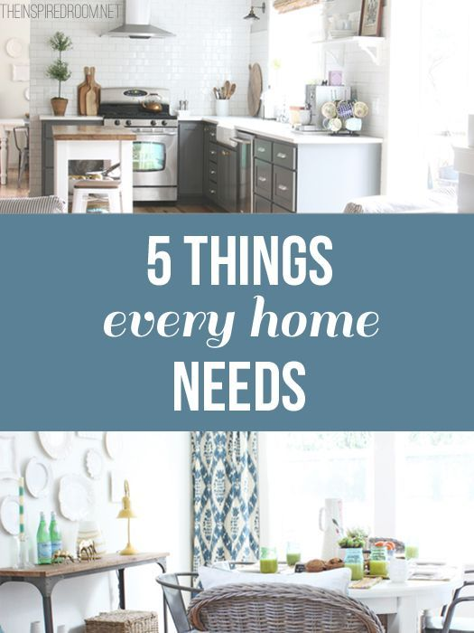 5 Things Every Home Needs