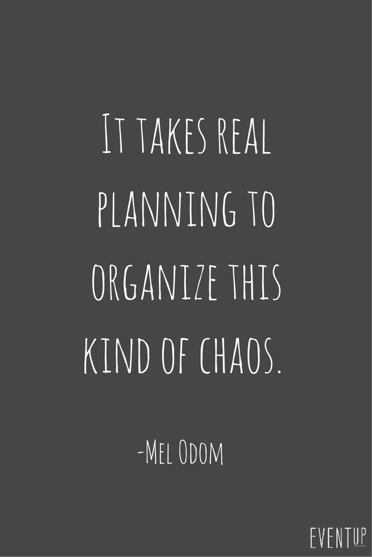 Planning can get so chaotic! When planning an event