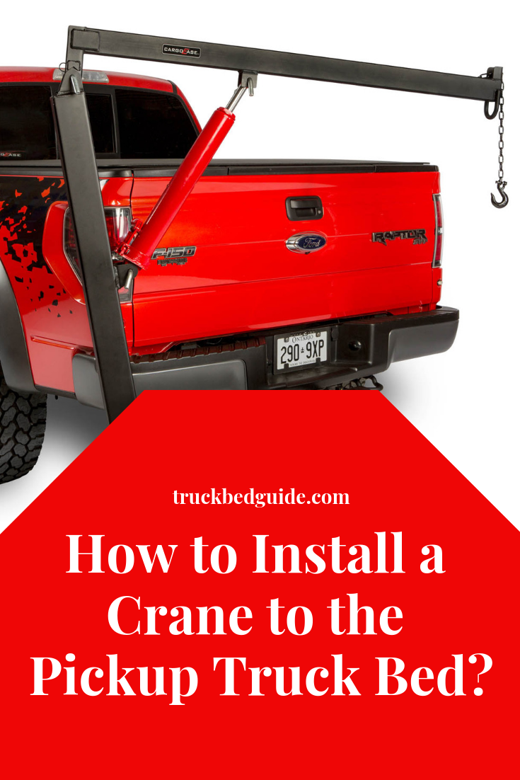 How to Install a Crane to the Pickup Truck Bed? Pickup