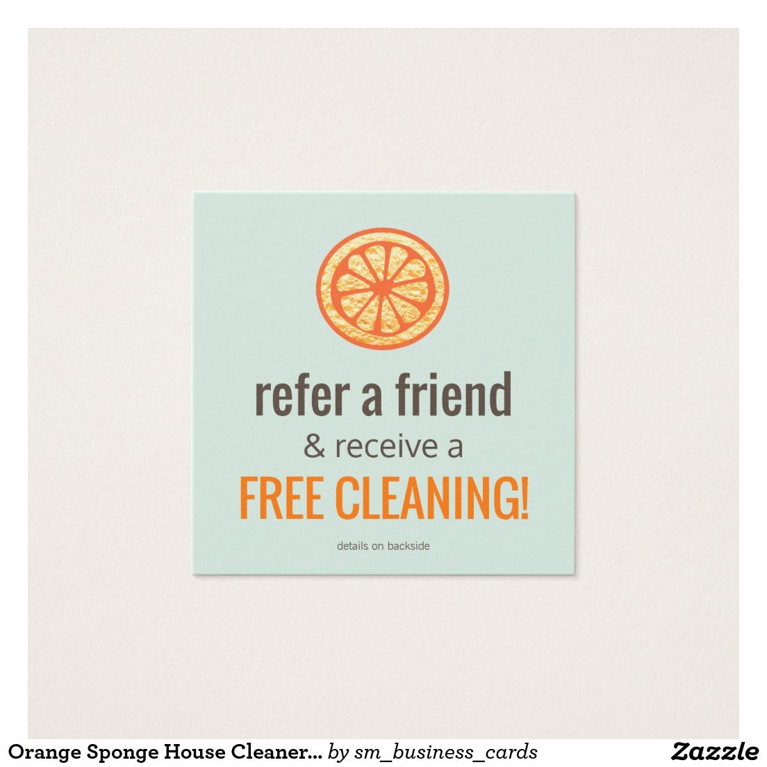 Orange Sponge House Cleaner Customer Referral Card | Cards