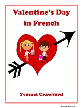 valentine 39 s day activities and games in french la saint valentin en fran ais classroom ideas. Black Bedroom Furniture Sets. Home Design Ideas
