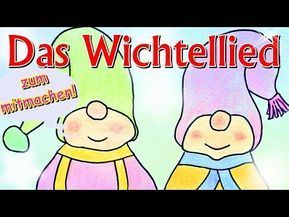Wichtellied zum mitsingen und bewegen, lustiges Kinderlied über Wichtel, Kinderlieder Weihnachten