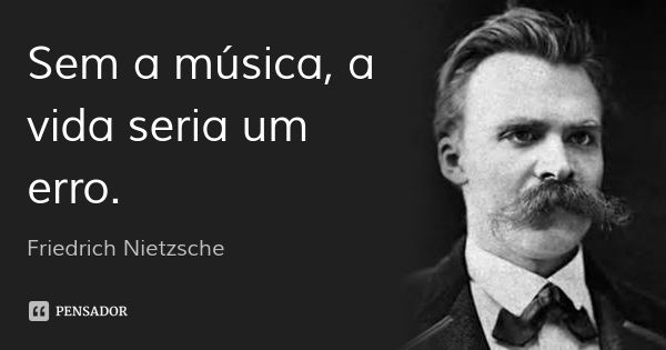 Friedrich Nietzsche Citacoes Friedrich Nietzsche E Frases De