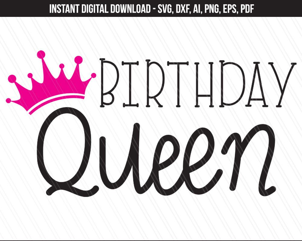 Birthday Queen SVG, Birthday svg, Princess svg, 1st