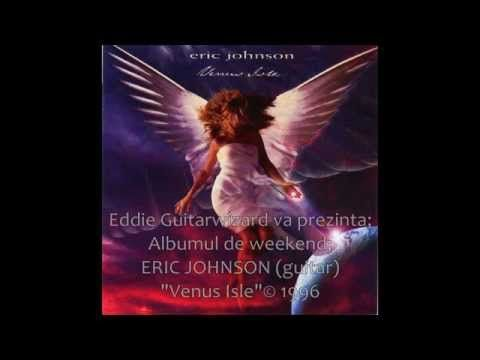 "ERIC JOHNSON - ""Venus Isle "" album © 1996 - YouTube"