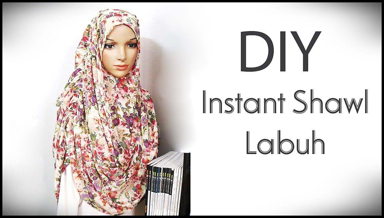 DIY: Menjahit Instant Shawl Labuh Sendiri  Diy clothes tutorial