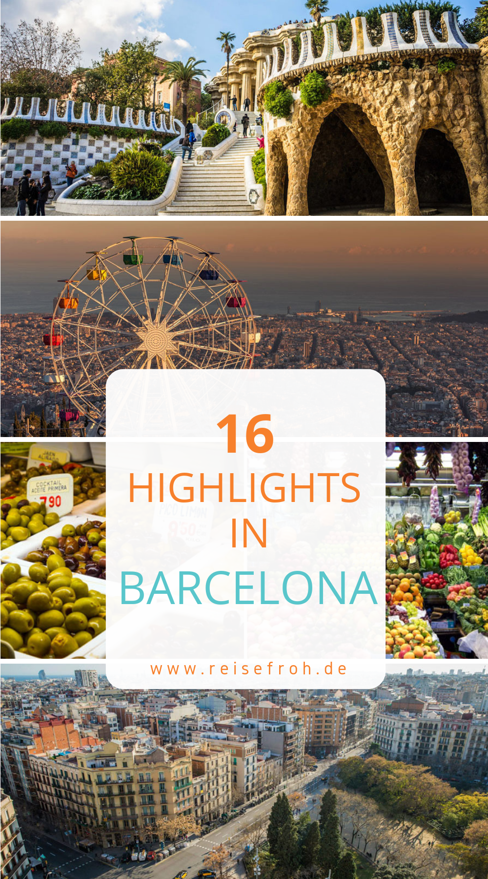 Barcelona Sehenswürdigkeiten: Top 16 Lieblingsorte & Highlights #favoriteplaces