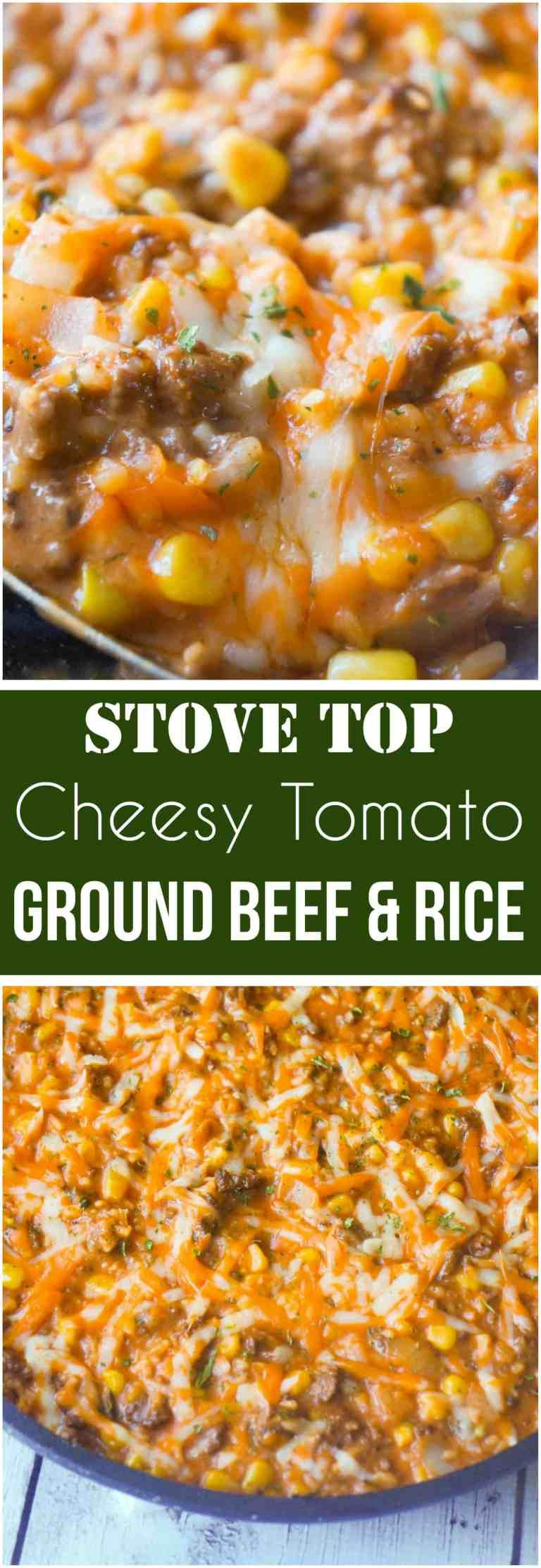 Cheesy Tomato Ground Beef And Rice Is An Easy Stove Top Dinner Recipe Packed With Flavour This Ground Beef D Beef Dinner Top Dinner Recipes Ground Beef Dishes