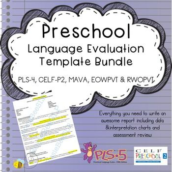 Preschool Language Standardized Evaluation Report Templates
