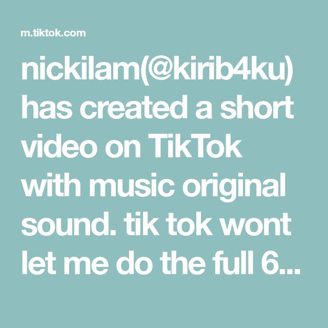 Nickilam Kirib4ku Has Created A Short Video On Tiktok With Music Original Sound Tik Tok Wont Let Me Do The Full 60 Free Movies And Shows The Originals Music