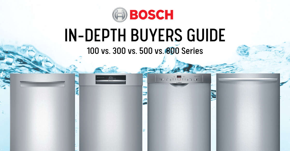 Bosch Dishwasher Review 100 Vs 300 Vs 500 Vs 800 Series Best Of 2020 Dishwasher Reviews Bosch Dishwashers Best Dishwasher