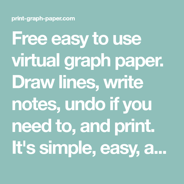 free easy to use virtual graph paper draw lines write notes undo