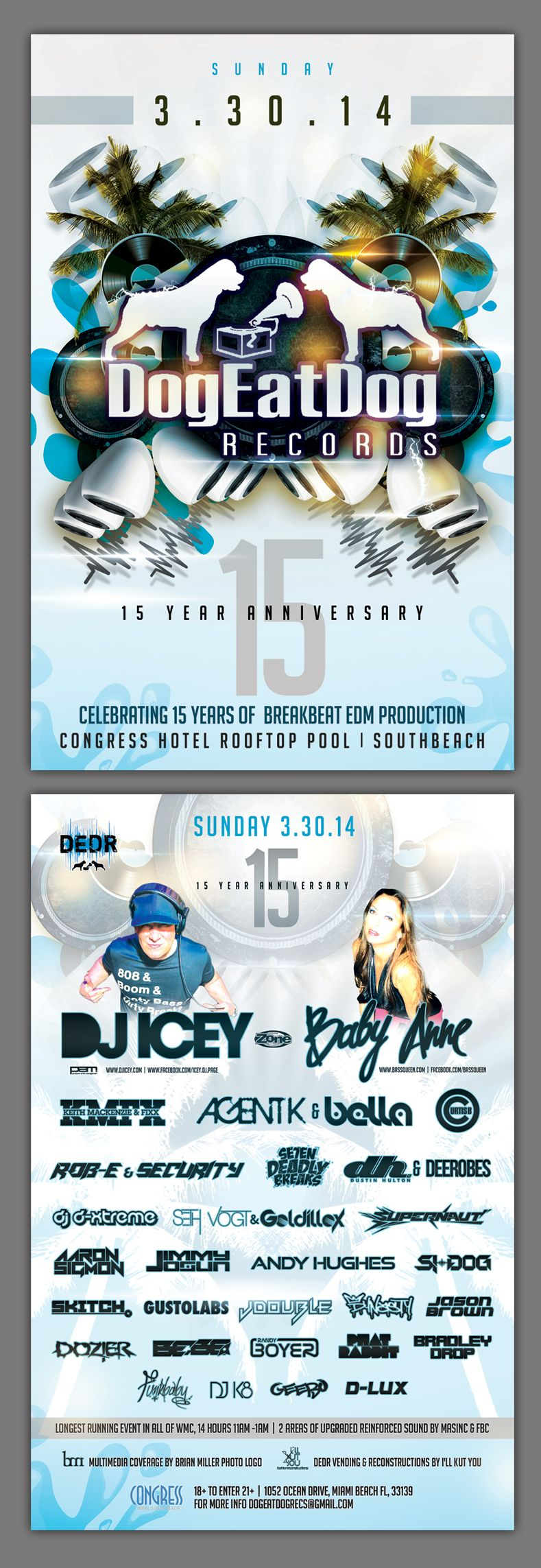 30 March 2014: Dog Eat Dog Records 15 Year Anniversary @ Congress Hotel [Miami Beach] - Rooftop pool party ft DJK8, FunkBaby, Baby Anne & DJ Icey!