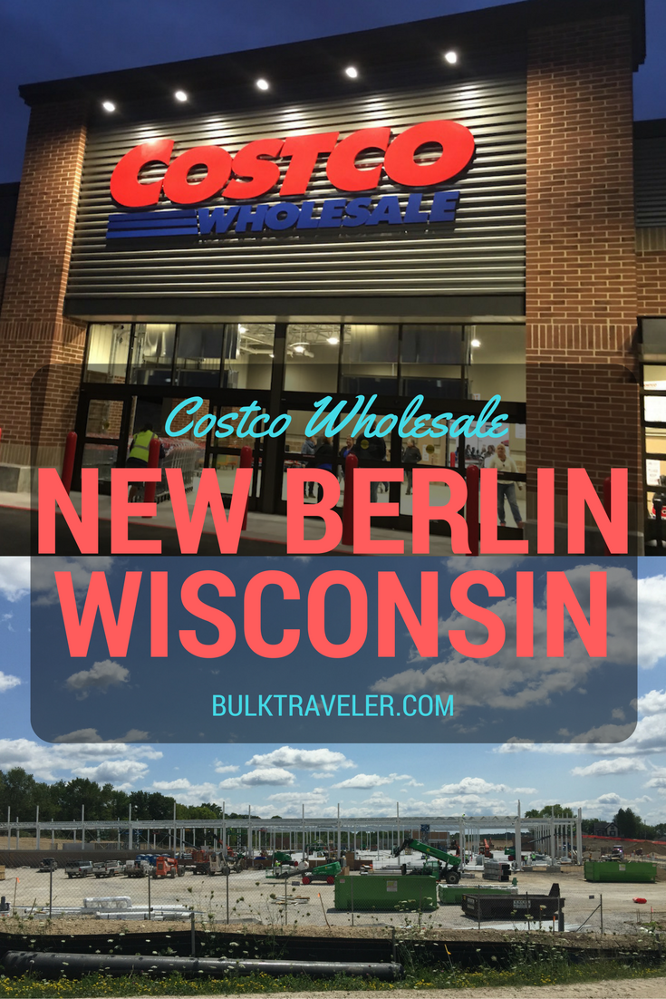Costco Wholesale New Berlin is OPEN!!! BulkTraveler was there for ...