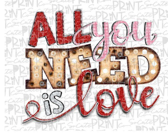 Download Valentines Day, All you need is Love clipart, Valentine ...