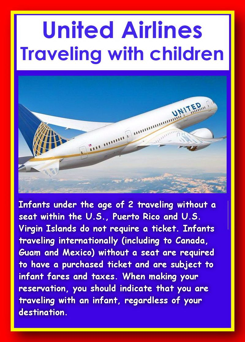 Traveling With Children Infants Under The Age Of 2 Traveling Without A Seat Within The U S Puerto Rico Travel With Kids International Travel Airline Travel