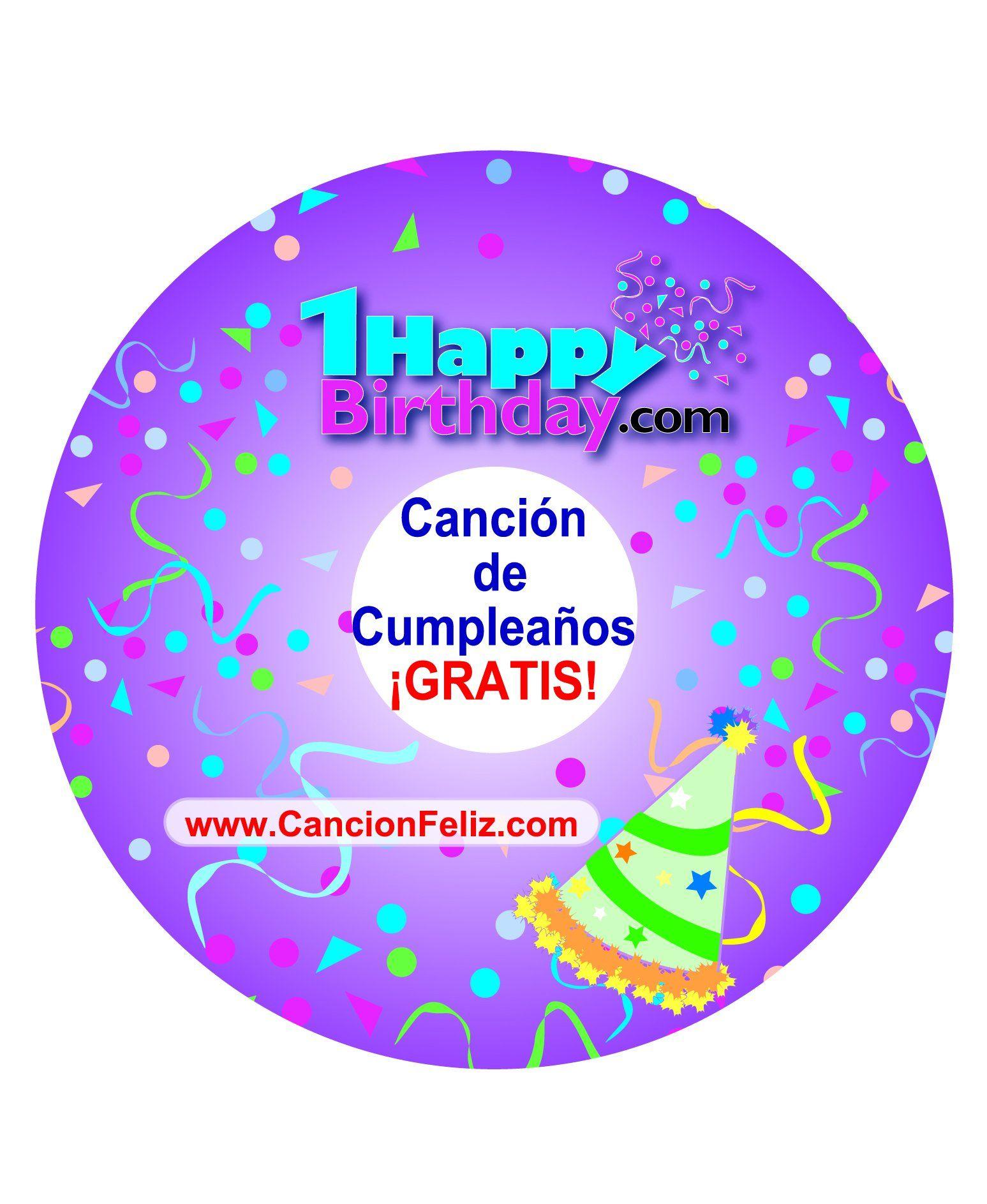 Happy Birthday Song Canciones De Cumpleaños Cancion De Cumpleaños Personalizada Canciones De Feliz Cumpleaños