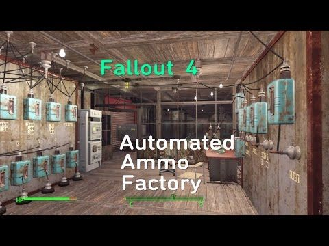 Fallout 4 Automated Ammo Factory - YouTube | games | Fallout