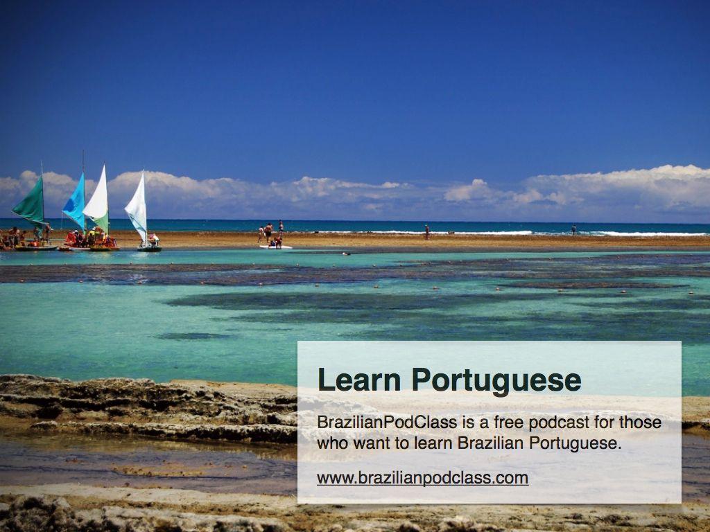 Learn Portuguese With Brazilianpodclass