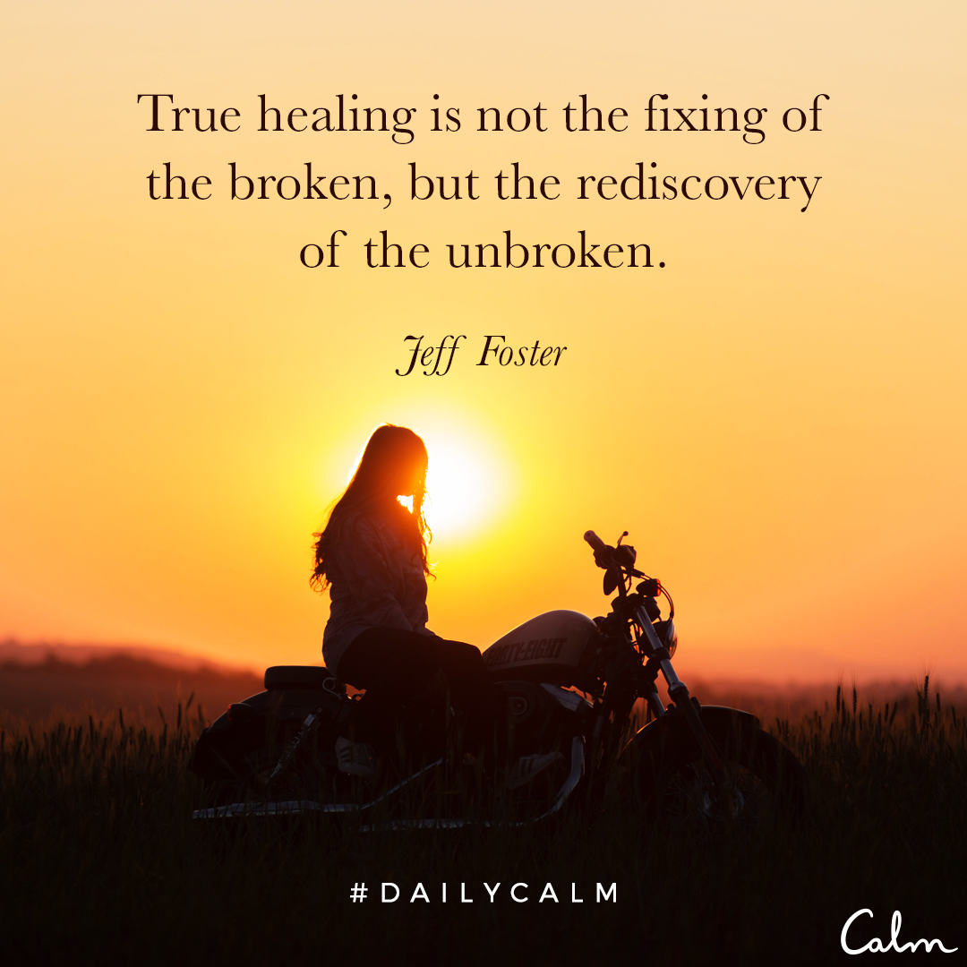 Superieur True Healing Is Not The Fixing Of The Broken, But The Rediscovery Of The  Unbroken